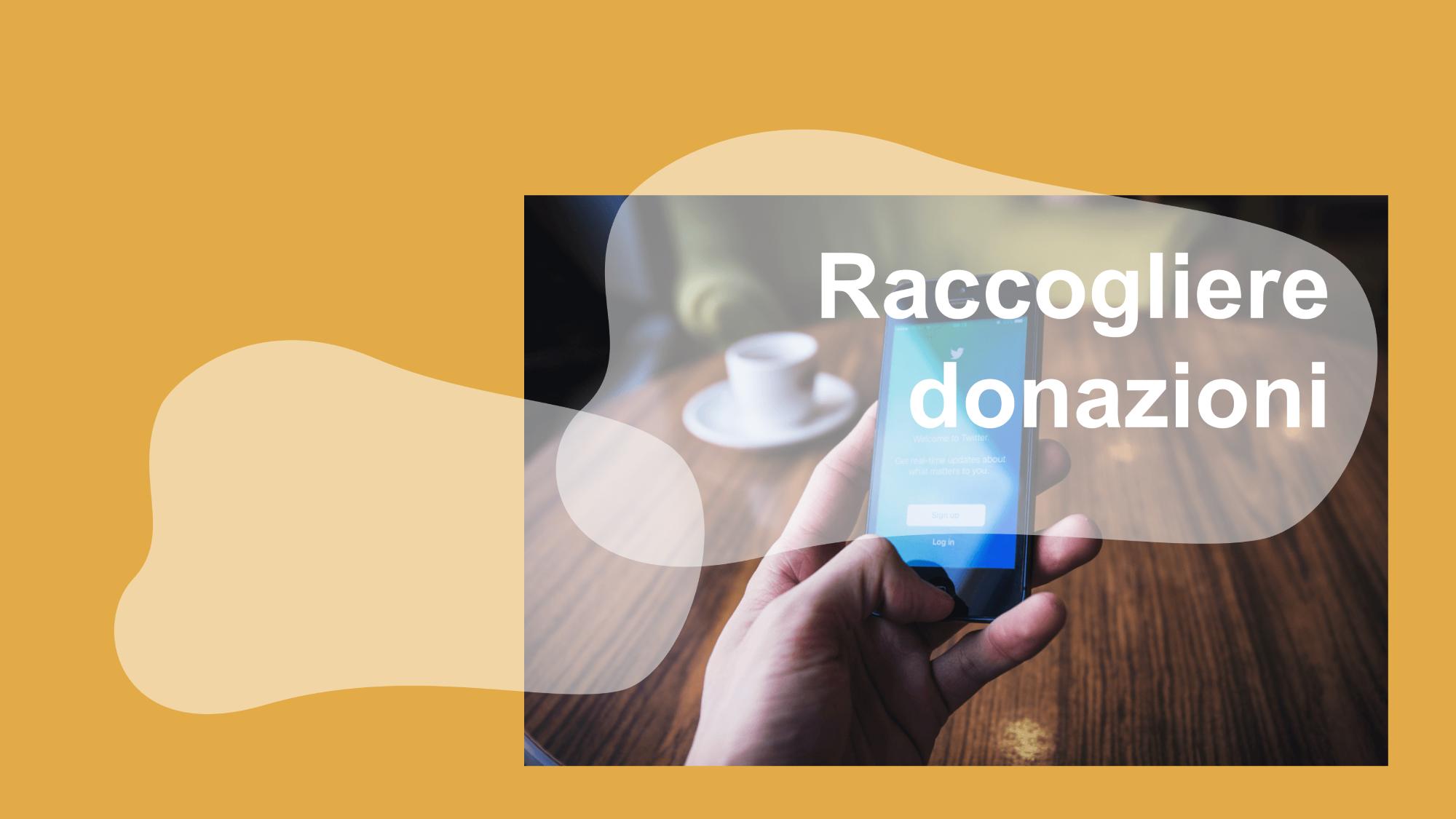 Raccogliere donazioni